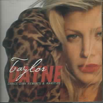 DANCE DIVA:REMIXES & RARITIES BY DAYNE,TAYLOR (CD)